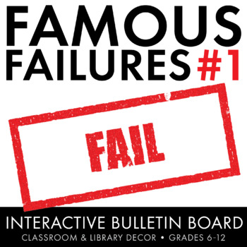 Famous Failures, Interactive Growth Mindset Bulletin Board, Grades 8-12