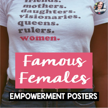 Famous Females - Woman of the Month - Classroom Posters Decor - Growing Bundle