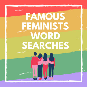Famous Feminists Word Searches