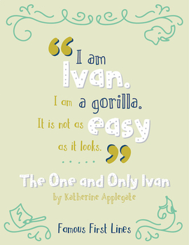 Famous First Lines: The One and Only Ivan