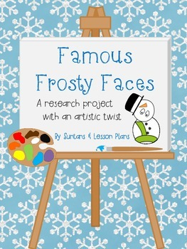 Famous Frosty Faces: A Research Project with an Artistic Twist