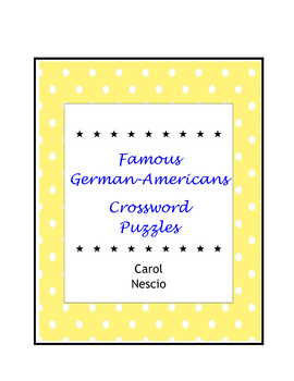 Famous German-Americans Crossword Puzzles