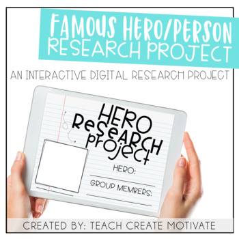 Distance Learning Famous Hero Research Project {Paperless/Digital}