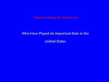 Famous Hispanic Americans Slideshow