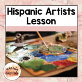 Famous Hispanic Artists Lesson