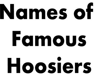 Famous Hoosier Names and Timeline of Events