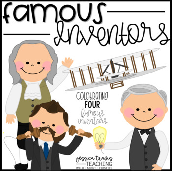 Famous Inventors! {Activities & Crafts for Famous Inventors!}