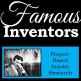 Famous Inventors - Inquiry Research Project - Printable Independent Workbook