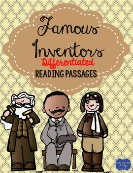 Famous Inventors and Inventions Differentiated Reading Passages