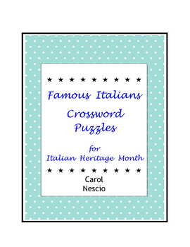 Famous Italians * Crossword Puzzles For Italian Heritage Month