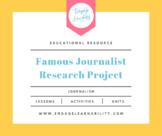 Famous Journalist Long Term Research Project