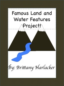 Earth Science Project: Famous Land and Water Features