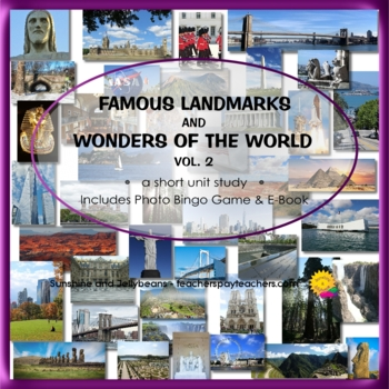 Famous Landmarks & Wonders of the World - Vol. 2 - Geography Unit Study / Bingo
