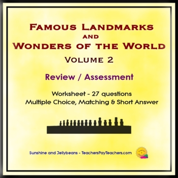 Famous Landmarks & Wonders of the World - Vol. 2 - Review/Assessment - Worksheet