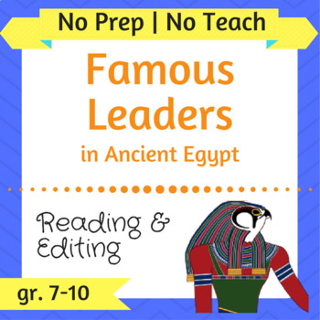Famous Leaders in Ancient Egypt - Inquiry-Based, Comprehension