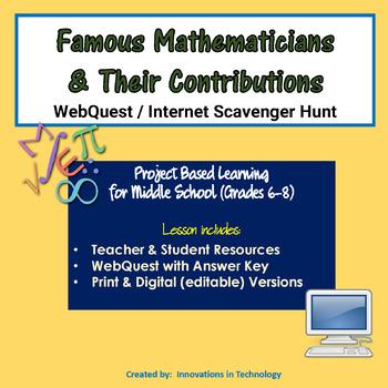Famous Mathematicians WebQuest Internet Scavenger Hunt