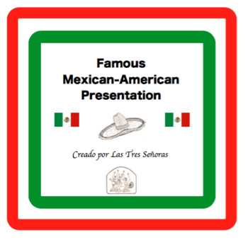 Famous Mexican-American Presentation