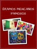 Famous Mexican Project: Preterite vs. Imperfect