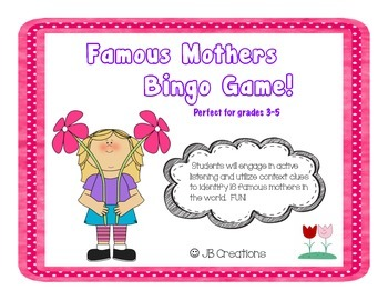 Famous Mother's Day Bingo (3rd, 4th, 5th, 6th)