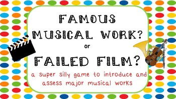 Famous Music or Failed Film? Game