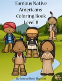 Famous Native Americans Coloring Book-Level B