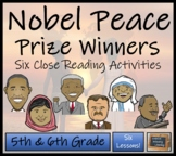 Famous Nobel Peace Prize Winners -5th & 6th Grade Close Reading Activity Book