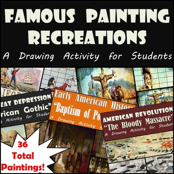 Famous Paintings in History MEGA BUNDLE!!  36 Paintings to Recreate - 20% OFF!