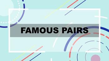 Famous Pair