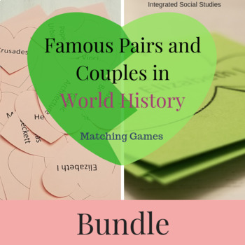 Famous Pairs and Couples in World History Matching Game