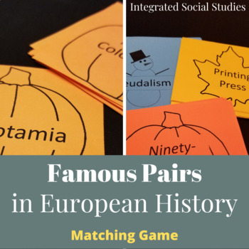Famous Pairs in European History Matching Game