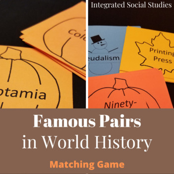 Famous Pairs in World History Matching Game