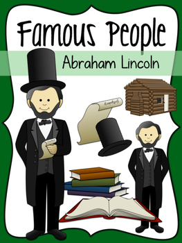 Famous People: Abraham Lincoln