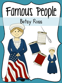 Famous People: Betsy Ross