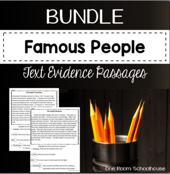 Famous People Biographies Close Reading Text Evidence Passages Bundles