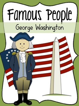 Famous People: George Washington