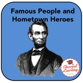 Famous People & Hometown Heroes Project