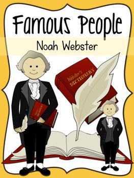 Famous People: Noah Webster