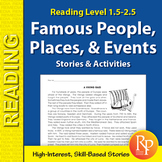 Famous People, Places, & Events Stories & Activities (Reading Level 1.5-2.5)