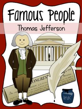 Famous People: Thomas Jefferson