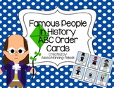 Famous People in History ABC Order Cards