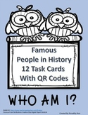Famous People in History Task Cards with QR Codes