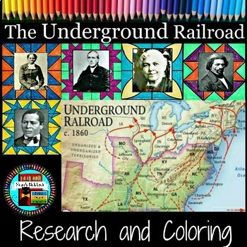 Famous People of the Underground Railroad Coloring and Research Activity