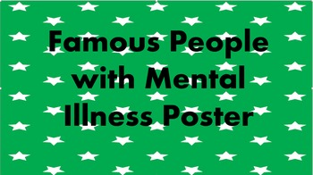 Famous People with Mental Illness Poster