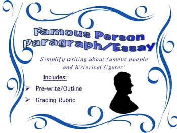 Famous Person Paragraph- Pre-Write and Rubric