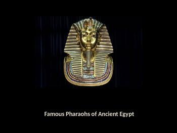 Famous Pharaohs of Egypt