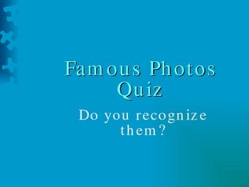 Famous Photographs Quiz