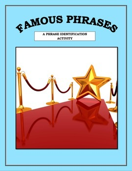 Famous Phrases - Prepositions, Verbals, Appositives