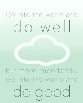 Famous Quote Poster- Do Good