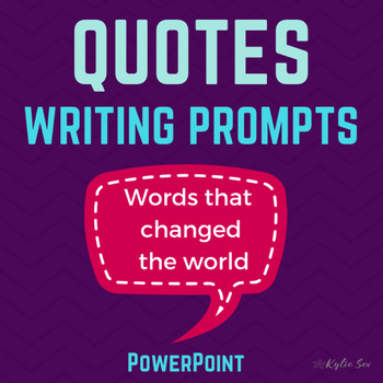 Famous Quotes Reflective Writing Journal Prompts Powerpoint By Kylie Sev