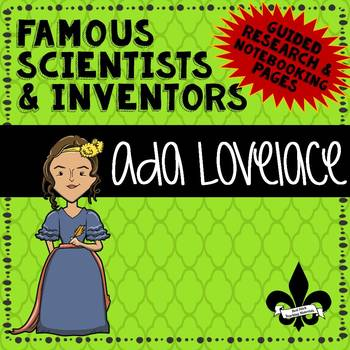 Famous Scientis and Inventors Guided Research: Ada Lovelace